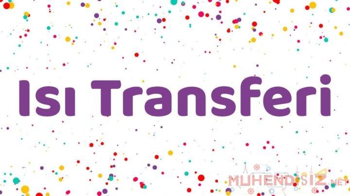 Isı Transfer