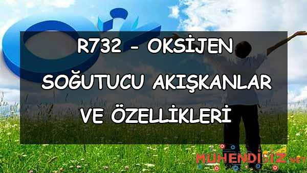 R732 Oksijen - Soğutucu Akışkanlar