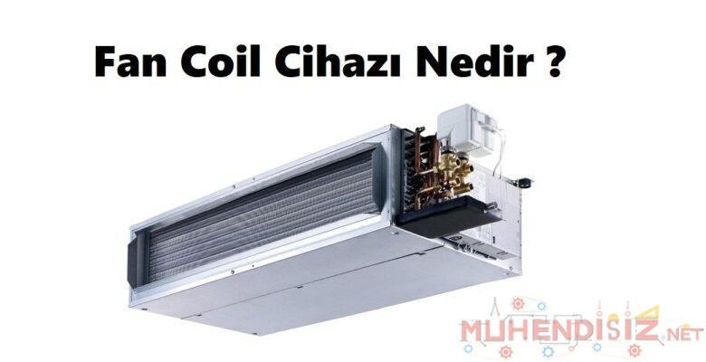 Fan Coil Nedir?